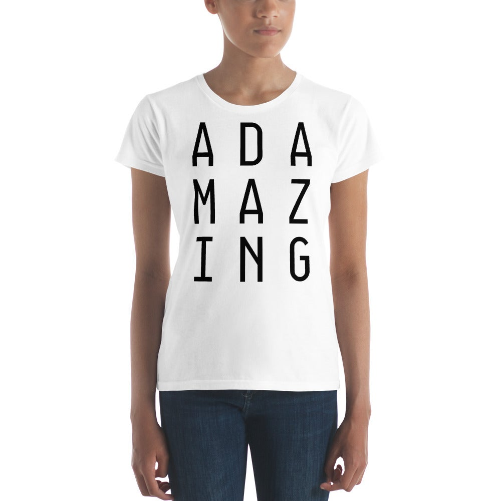 Image of Ada-Mazing T-Shirt