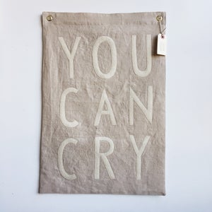 Image of YOU CAN CRY Flag