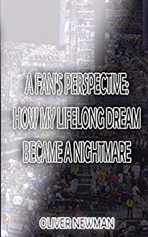 Image of A Fan's Perspective: How My Lifelong Dream Became A Nightmare (Signed By The Author)