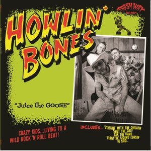 Image of Out Now. LP The Howlin' Bones : Juice The Goose. Limited Edition.