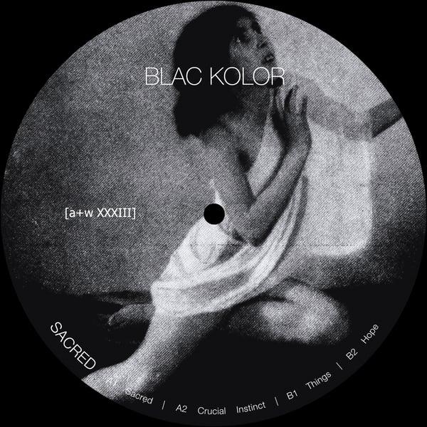 """Image of [a+w XXXIII] Blac Kolor - Sacred 12"""""""