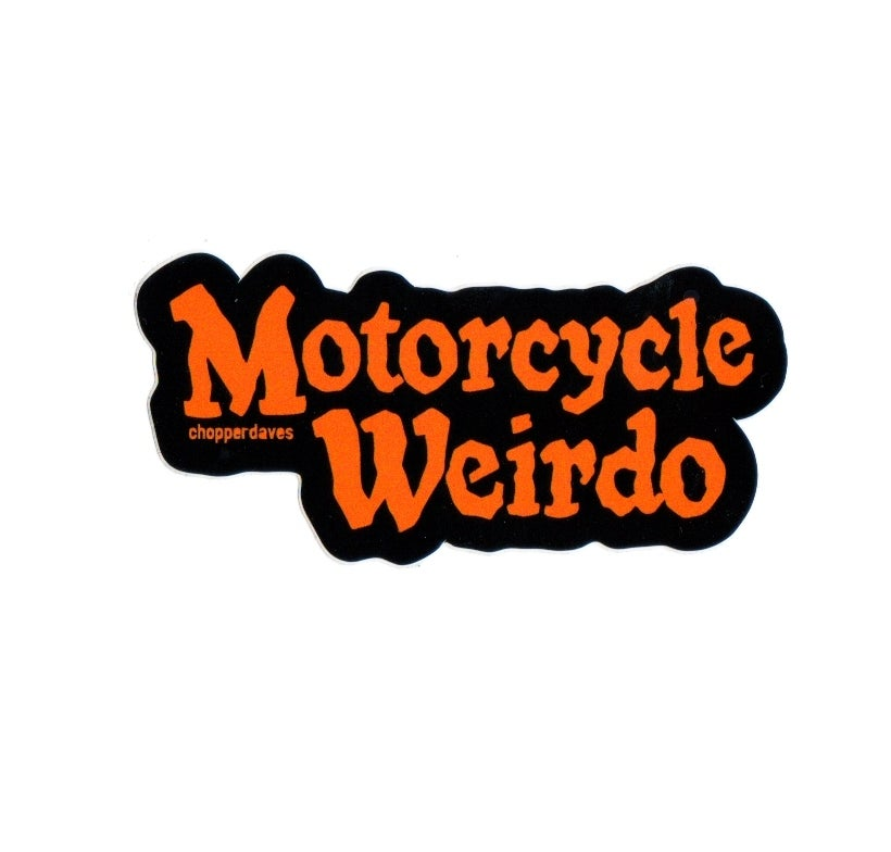 Image of Motorcycle weirdo Sticker