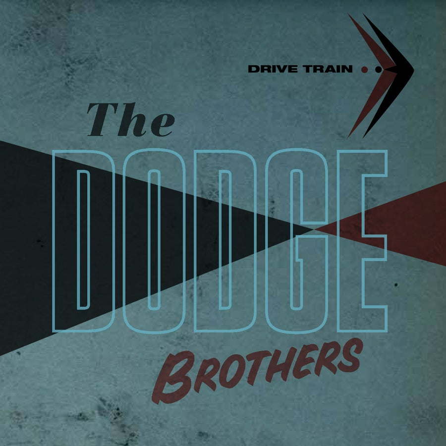 "Image of The Dodge Brothers ""Drive Train"" CD"