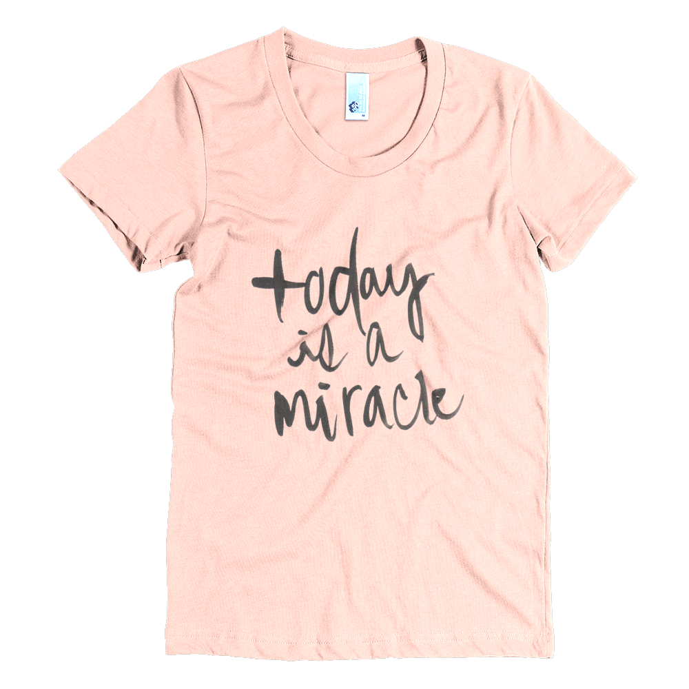 Image of Today Is A Miracle Tee