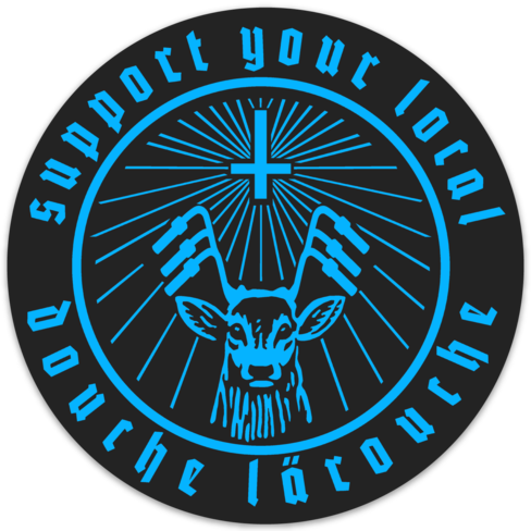 Image of Support Your Local Douche LaRouche Circle Sticker