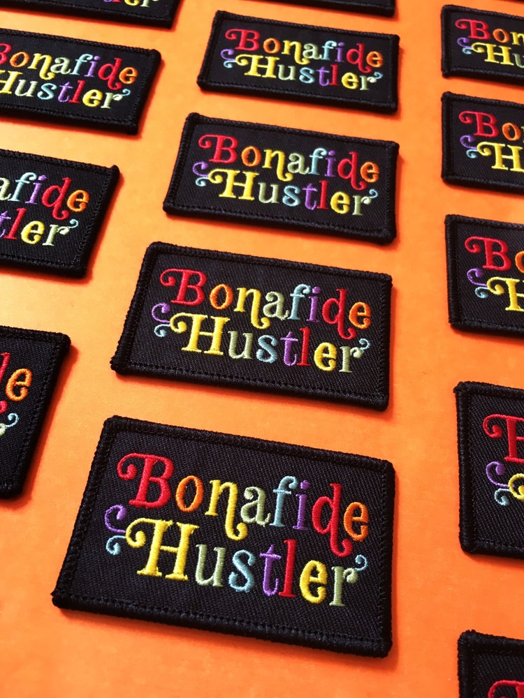Image of Bonafide Hustler- Iron on Patch