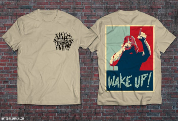"Image of Hate Diplomacy - ""WAKE UP!"" T-shirt"