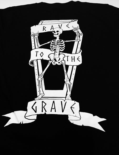Image of Rave To The Grave