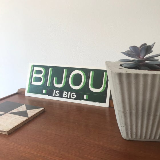 Image of Bijou is big print by Hooksmith Press