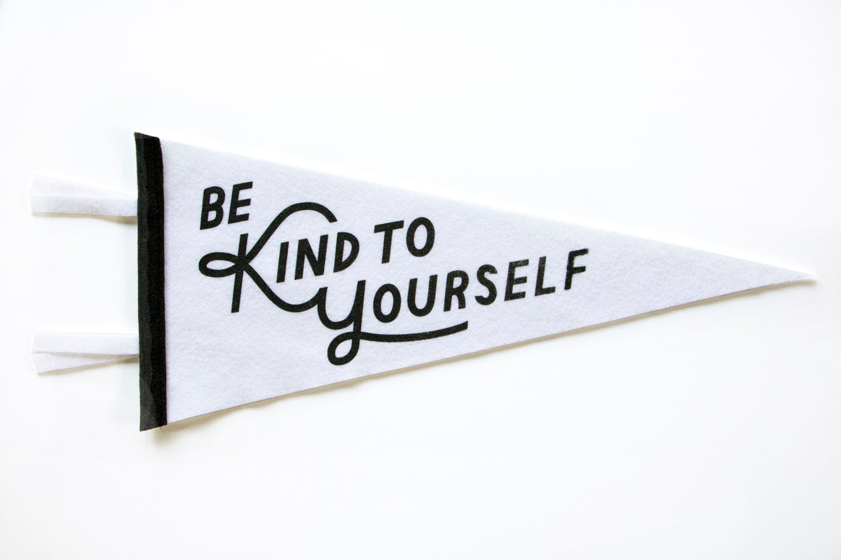 "Image of Be Kind To Yourself 18"" Pennant"