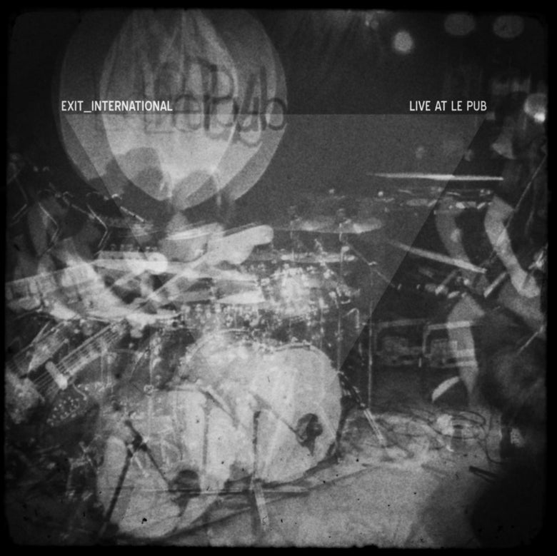 "Image of Exit_International - 'Live At Le Pub' 12"" Vinyl + CD"