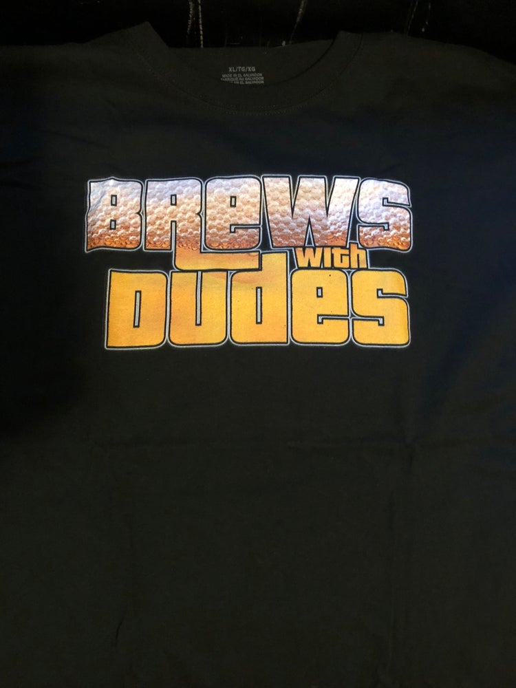 Image of Brews With Dudes Tee Shirt PRE-ORDER