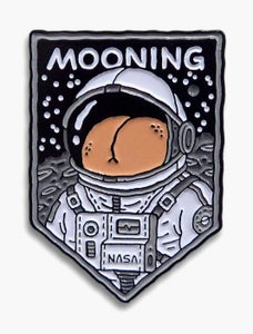 Image of Mooning Pin