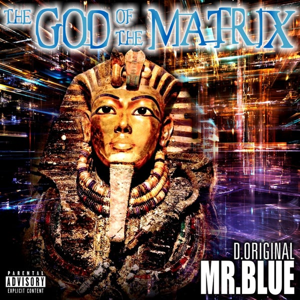 Image of D.Original Mr.Blue - The God Of The Matrix - CD