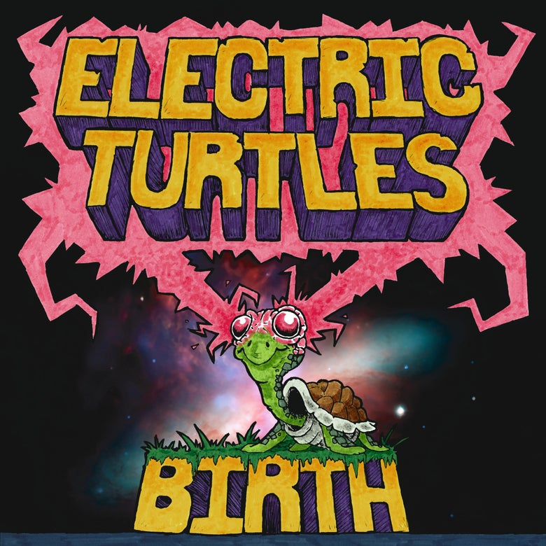 Image of ELECTRIC TURTLES – Birth! (180g LP inkl. DL-Code)
