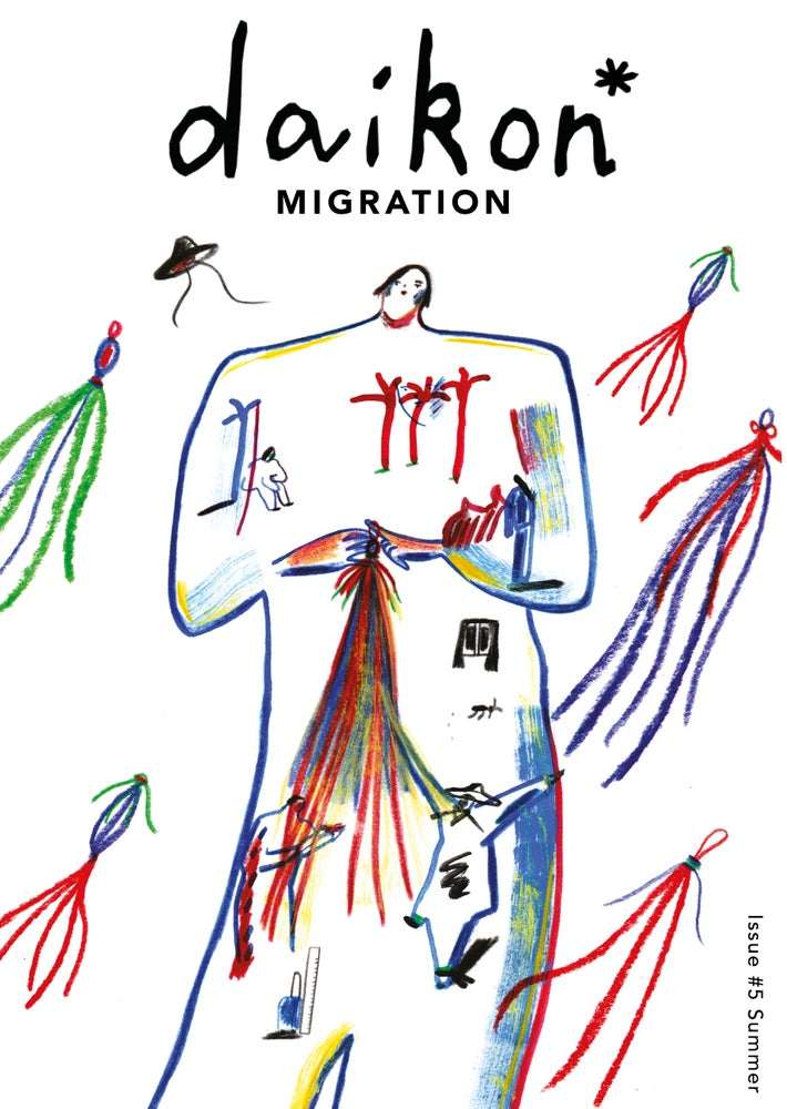 Image of daikon* zine Issue #5 Migration