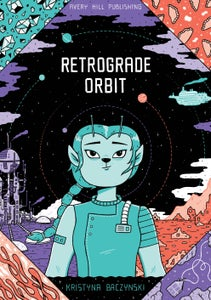 Image of Retrograde Orbit by Kristyna Baczynski