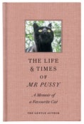 Image of The Life & Times Of Mr Pussy by The Gentle Author (published on 20th September)
