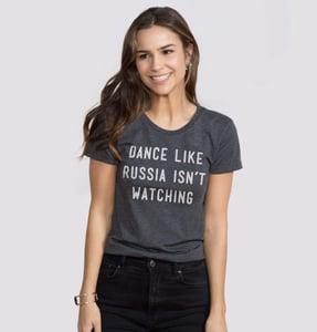 Image of Dance Like Russia Isn't Watching Tee (women's)