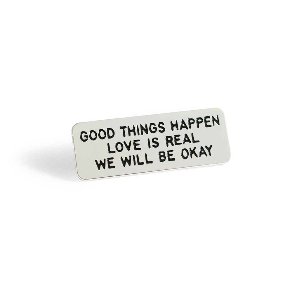 Image of GOOD THINGS HAPPEN Enamel Pin