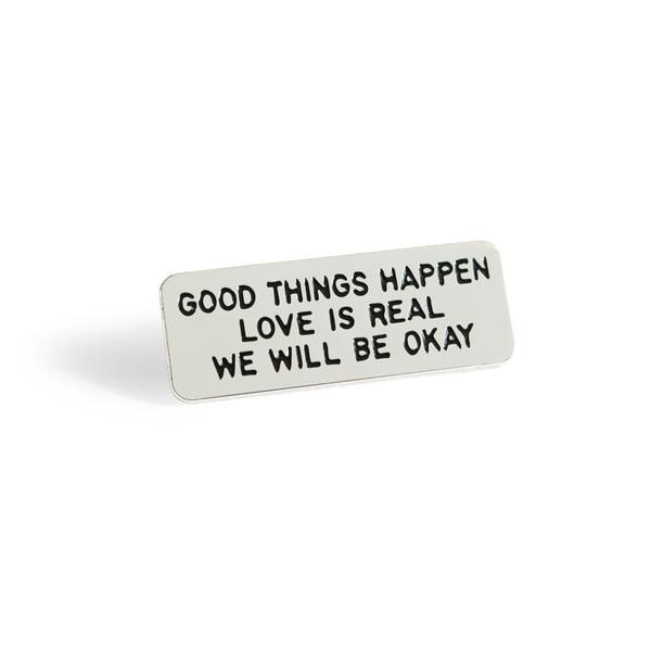 Image of GOOD THINGS HAPPEN Enamel Pin