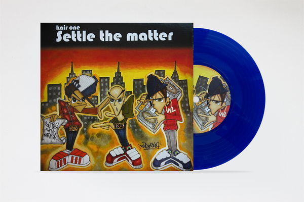 "Image of SETTLE THE MATTER 7"" by Kair One"
