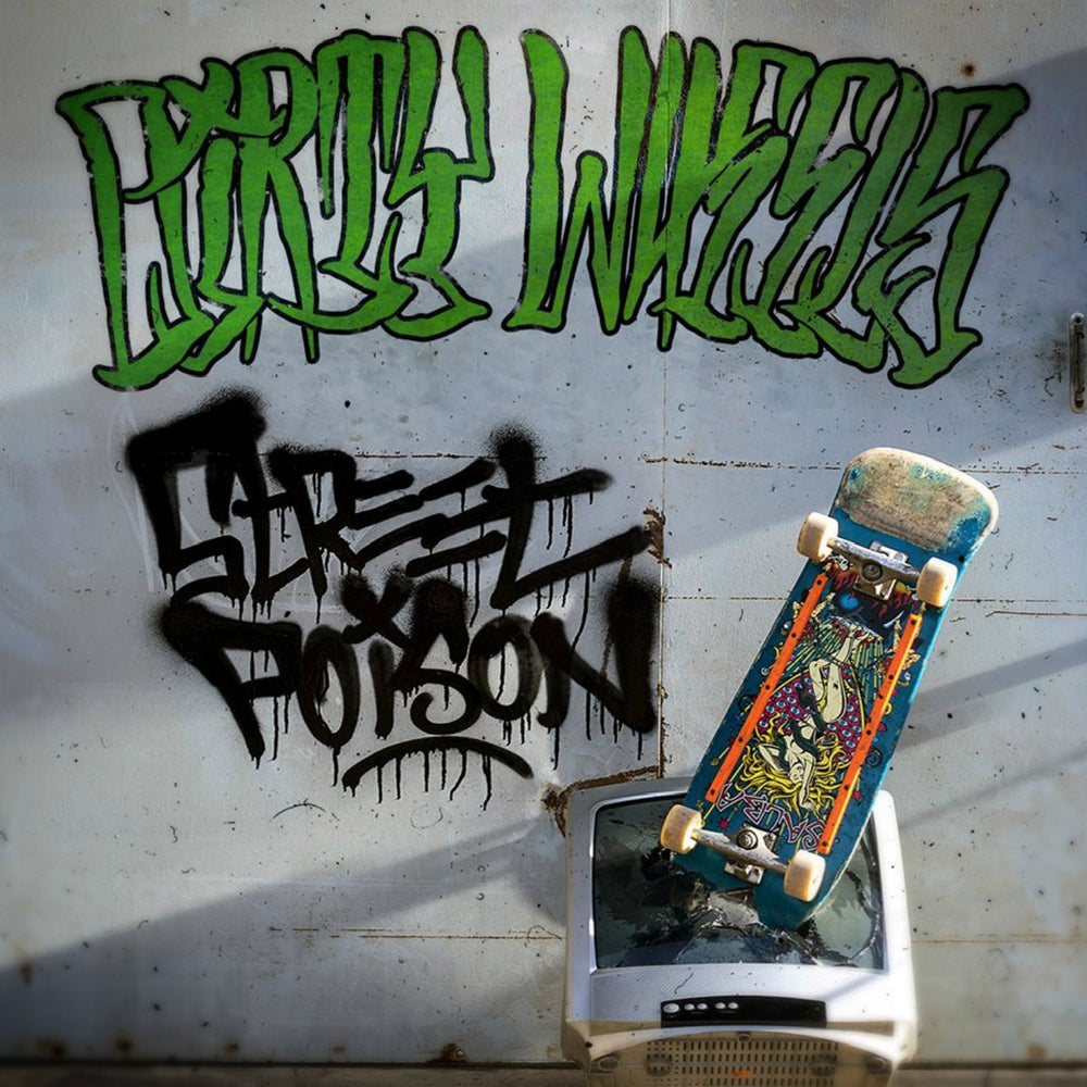 Image of Dirty Wheels - Street Poison CD
