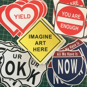 Image of 50 Sticker Mixed Pack YOU ARE ENOUGH-YIELD HEART-INNERSTATE NOW-UROK-IMAGINE ART HERE