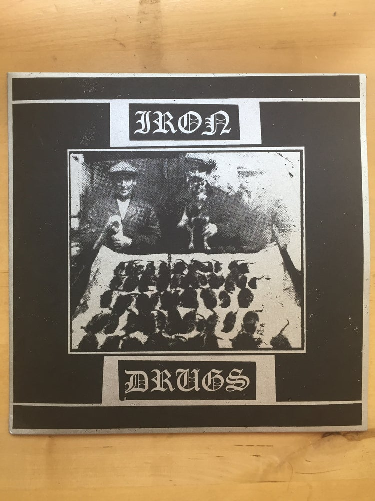 Image of Iron Drugs - III 7""
