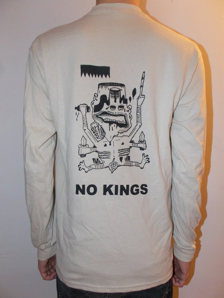 Image of NO KINGS Long Sleeve