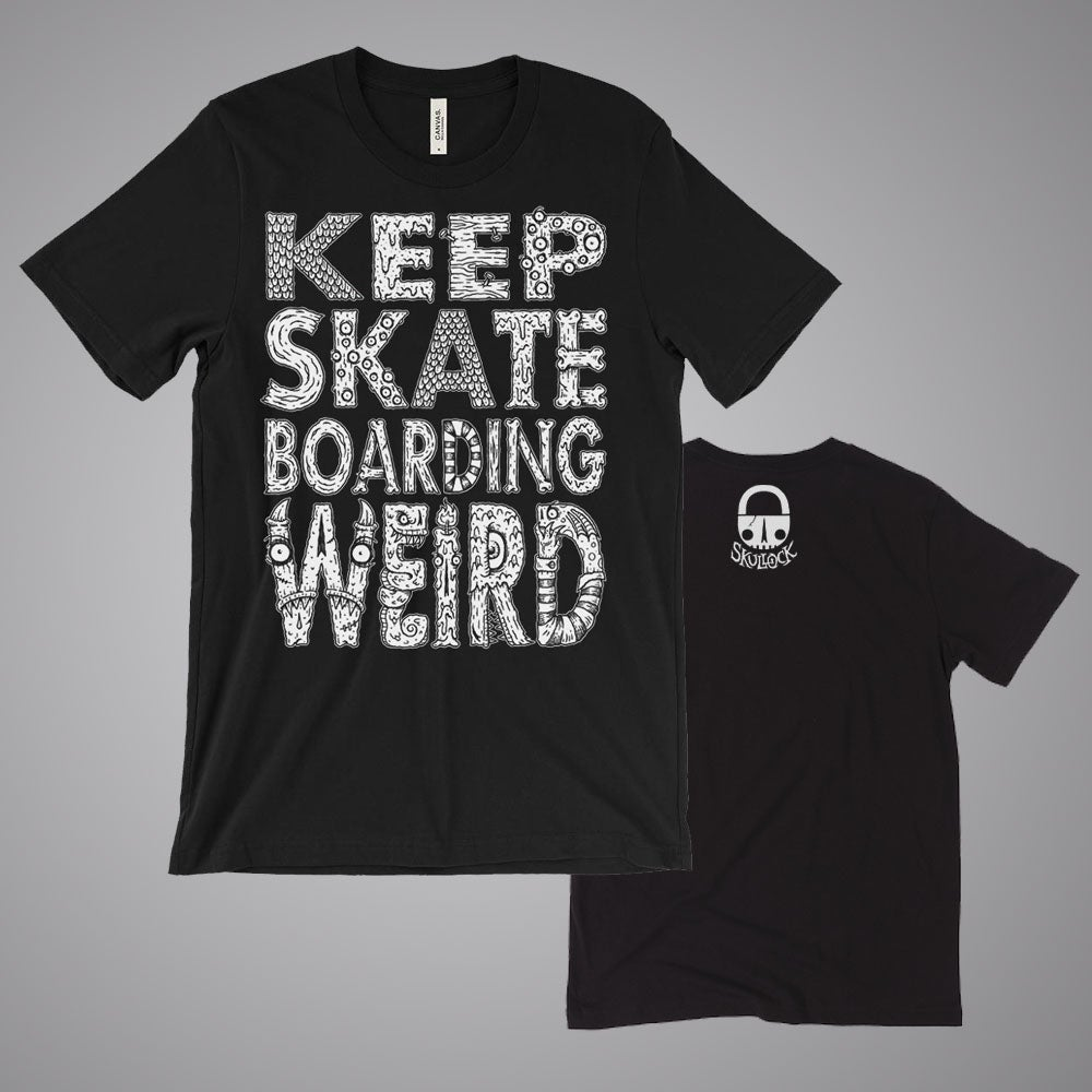 "Image of (PRE-ORDER) ""KEEP SKATEBOARDING WEIRD"" - T-SHIRT"