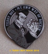 "Image of ""TEDDY BOY MY OWN WAY OF ROCKIN"" - PIN BADGE"