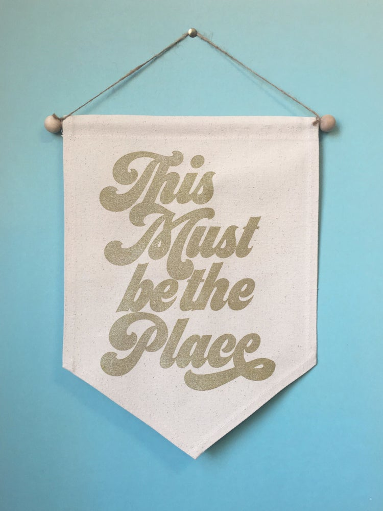 Image of This Must Be the Place- Medium Wall Banner in Gold