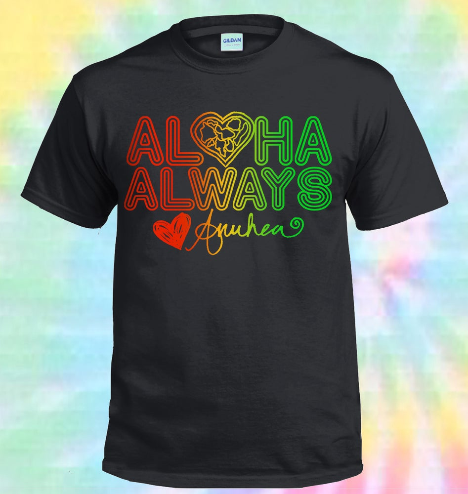 Image of Aloha Always T-Shirt - Adult Size