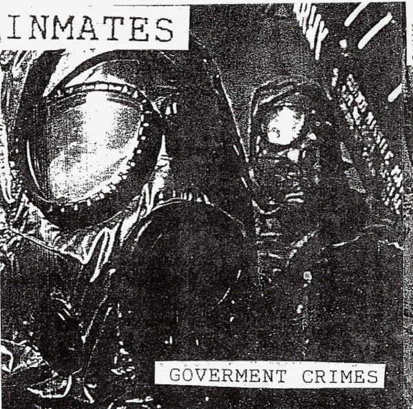 Image of INMATES - 'Government Crimes' EP