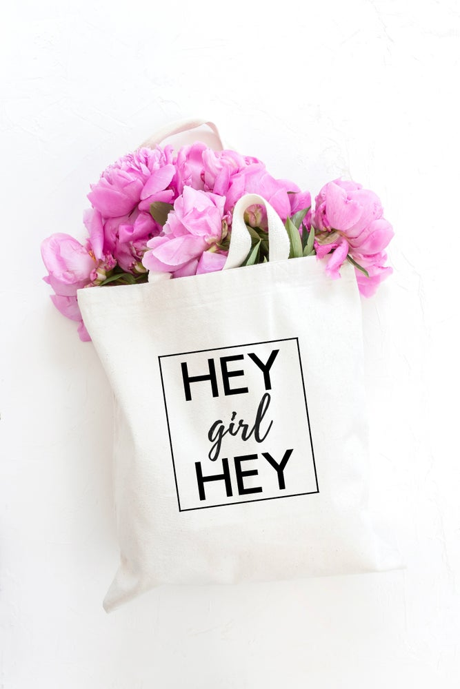 Image of HEY GIRL HEY | TOTE BAG