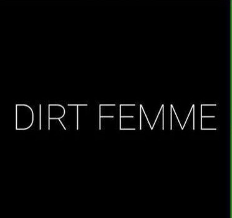 Image of Dirt Femme Shirt