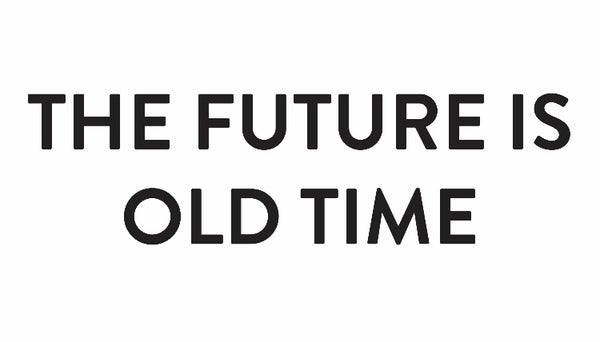 Image of The Future is Old Time Shirt