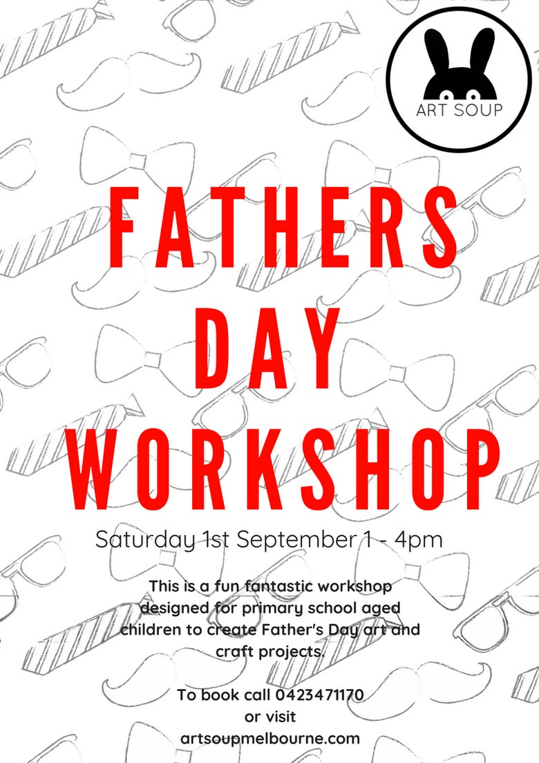 Image of Fathers Day Workshop Saturday September 1st 1 -4pm