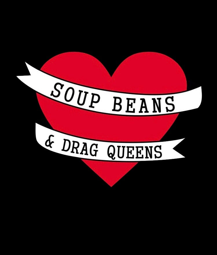 Image of Soup Beans & Drag Queens Shirt