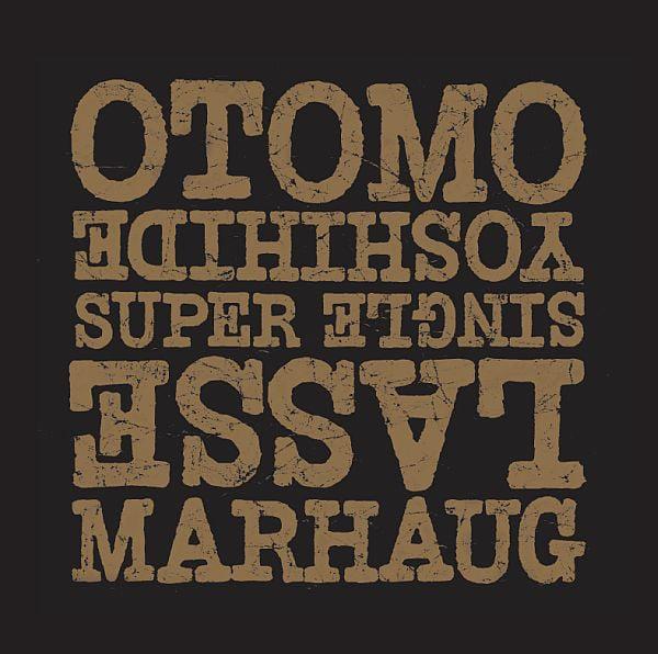 "Image of  Otomo Yoshihide & Lasse Marhaug – Super Single (7"")"