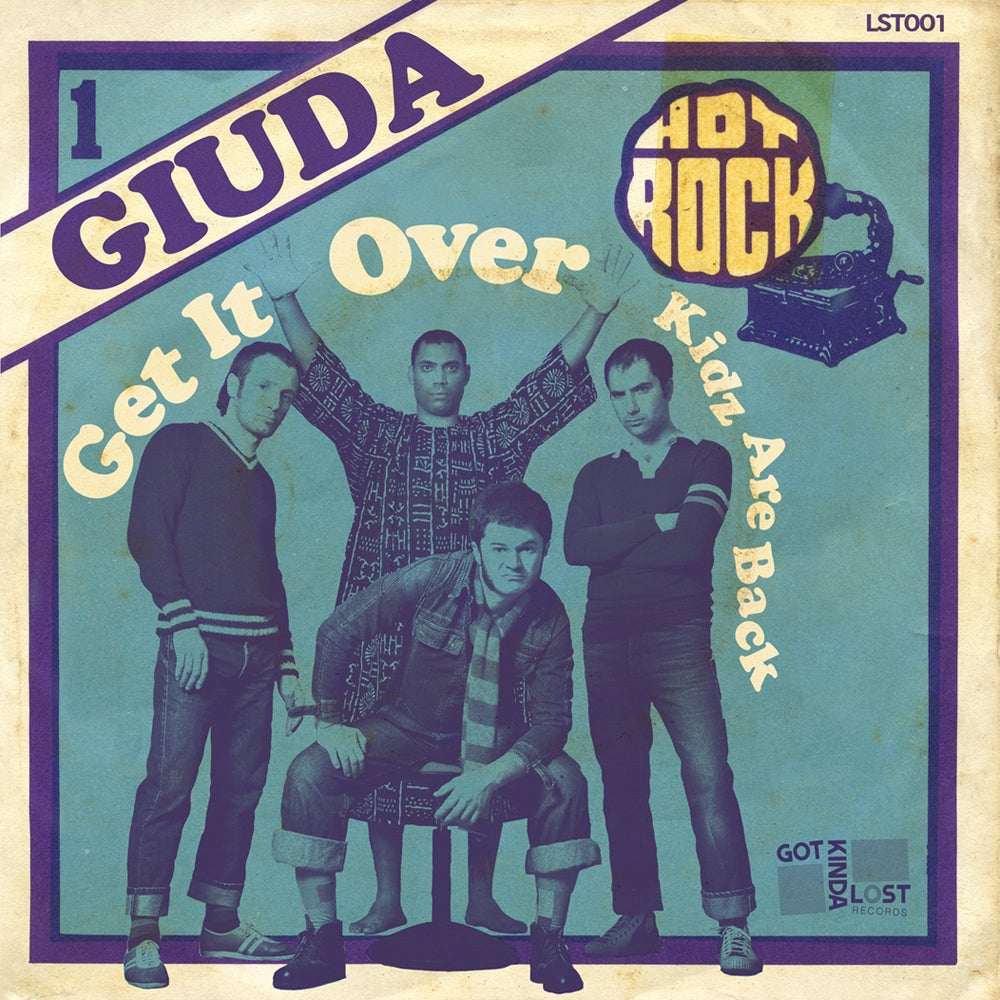 "Image of [PRE-ORDER] GIUDA - ""Get It Over"" b/w ""Kidz Are Back"" 45 (Got Kinda Lost, 2018 - LST-001)"