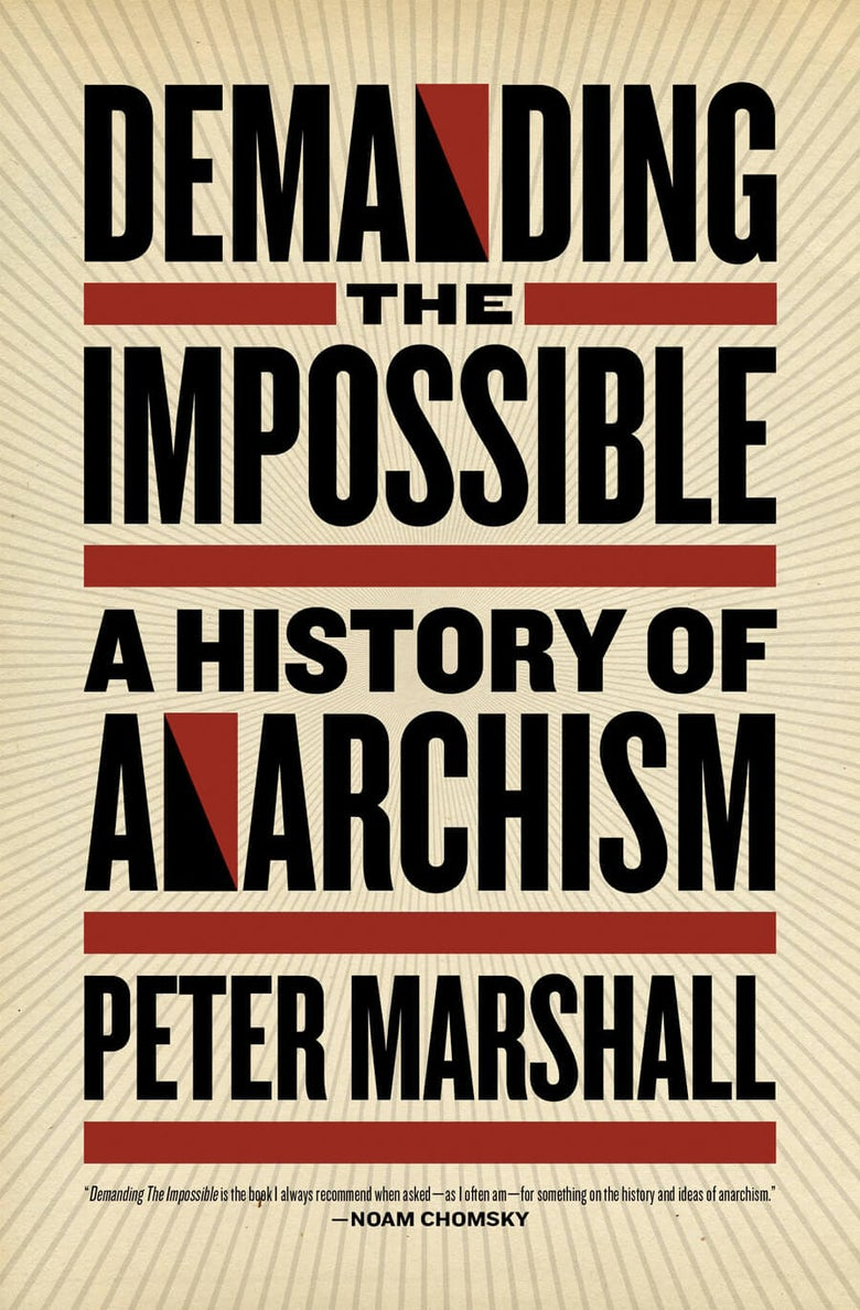 Image of Demanding the Impossible: A History of Anarchism