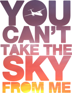 Image of You Can't Take the Sky From Me