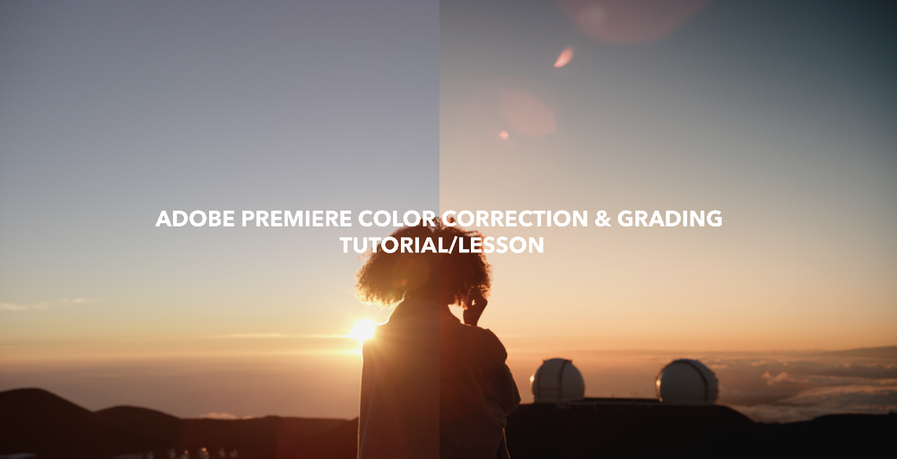 Image of 40 Minute Color Correction & Grading Tutorial/Lesson!