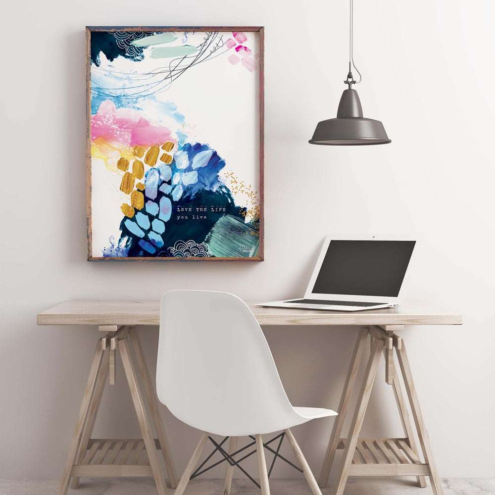 Image of Love the life you live - Art Print
