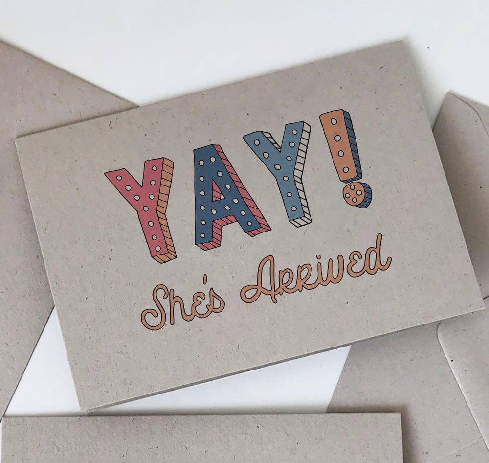 Image of Yay! She's Arrived - New Baby Card