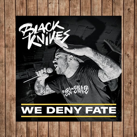 Image of WE DENY FATE EP