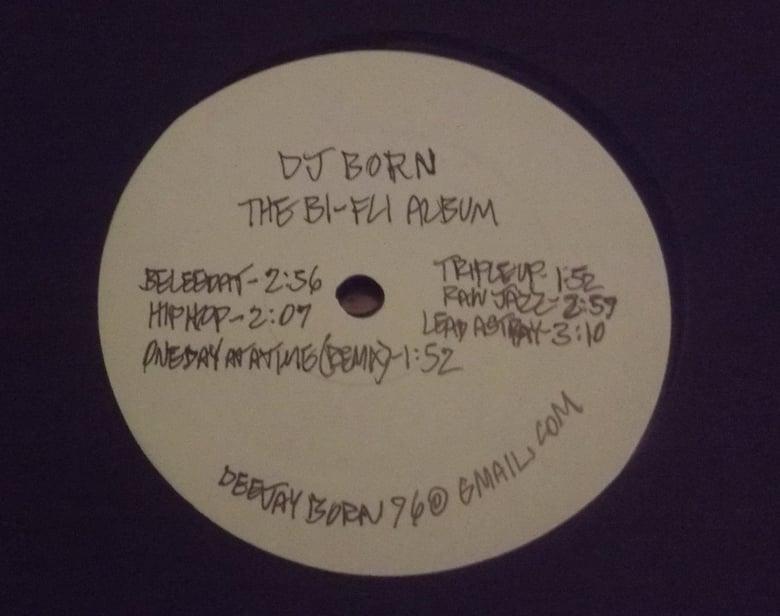 Image of DJ Born - ''The Bi-Fli album''