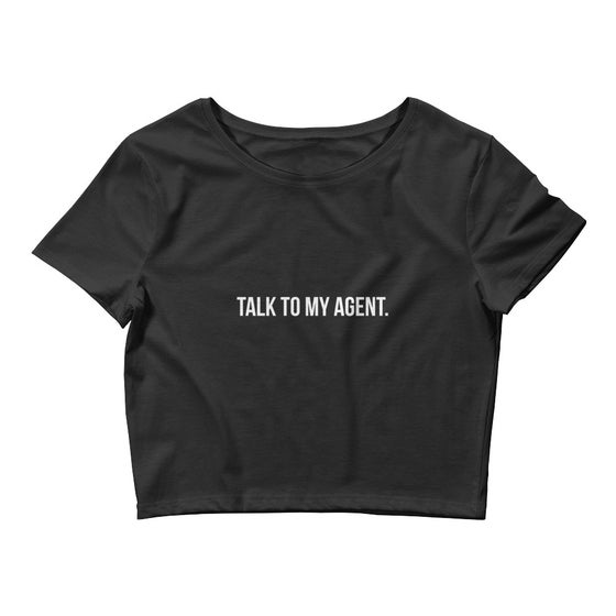 "Image of ""Talk To My Agent"" Crop Top"